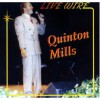 Product Image: Quinton Mills - Live Wire
