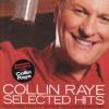 Product Image: Collin Raye - Selected Hits