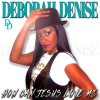 Product Image: Deborah Denise - How Can Jesus Love Me