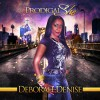 Product Image: Deborah Denise - Prodigal She