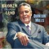 Product Image: Quinton Mills - Broken Promise Land