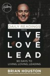 Brian Houston - Daily Readings From Live, Love, Lead: 90 Days to Living, Loving, Leading