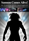 Product Image: ApologetiX - Samson Comes Alive!: An Evening With ApologetiX