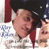 Product Image: Ray Kiker - In God We Still Trust