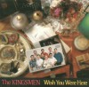 Product Image: The Kingsmen - Wish You Were Here
