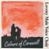 Product Image: Loveny Male Voice Choir - Colours Of Cornwall