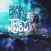 Product Image: Sean David Grant - They Know (ftg Mouthpi3ce)