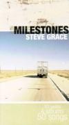 Product Image: Steve Grace - Milestones: 10 Years 4 Albums 50 Songs