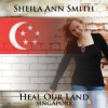 Product Image: Sheila Ann Smith - Heal Our Land Singapore