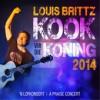 Product Image: Louis Brittz - Kook Vir Die Koning 2014