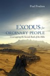 Product Image: Paul Poulton - Exodus For Ordinary People: Unwrapping The Second Book Of The Bible