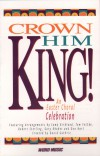 Product Image: David Guthrie - Crown Him King!: An Easter Choral Celebration