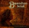 Product Image: Carol Arblaster - Brendan Soul: A Celtic Companion