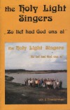 Product Image: Holy Light Singers - Zo Lief Had God Ons Al