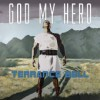 Product Image: Terrance Bell - God My Hero