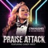 Product Image: Cym Hughes & The God Phaktorr - Praise Attack (ftg Candy West)