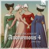 Product Image: Anonymous 4 - Three Decades Of Anonymous 4