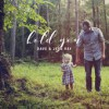 Product Image: Dave & Jess Ray - Hold You