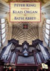 Product Image: Peter King - Peter King Plays the Klais Organ of Bath Abbey