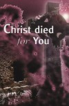 Product Image: Dr TBF & Betty Thompson - Christ Died For You