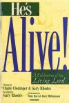 Claire Cloninger, Gary Rhodes - He's Alive!: A Celebration Of The Living Lord