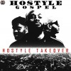 Hostyle Gospel - Hostyle Takeover