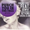 Product Image: Rhema Soul (ftg Gawvi, Spzrky, Rey King & Social Club) - Punch You In The Face (P.Y.I.T.F.)