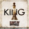 Product Image: Bumps Inf - King (ftg Bizzle & Jeremiah)