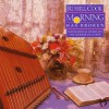 Product Image: Russell Cook - Morning Has Broken: Instrumental Hymns On The Hammer Dulcimer