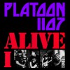 Product Image: Platoon 1107 - Alive 1