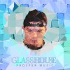 Product Image: Prosper Music - Glass House