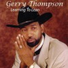 Product Image: Gerry Thompson - Learning To Lean