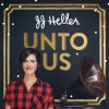 Product Image: JJ Heller - Unto Us