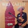 Product Image: Wilf Carter - Let's Go Back To The Bible
