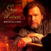 Product Image: Gene Watson - Jesus Is All I Need