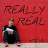 Product Image: unEvl - Really Real (ftg Steven Malcolm, Loso & Lauren Medrid)