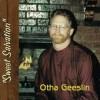 Product Image: Otha Geeslin - Sweet Salvation