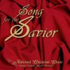 Product Image: The National Christian Choir - Song For The Saviour