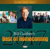 Product Image: Bill & Gloria Gaither - Bill Gaither's Best Of Homecoming 2017