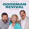 Goodman Revival - Still Happy