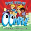 Product Image: Doug Horley - Oomph!: Fun And Funky Praise And Worship For Kids