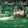 Product Image: The National Christian Choir - The Heart Of A Child