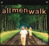 ACM - All Men Walk