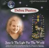 Product Image: Debra Paxton - Jesus Is The Light For The World