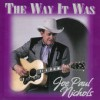Product Image: Joe Paul Nichols - The Way It Was