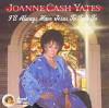 Product Image: Joanne Cash Yates - I'll Always Have Jesus To Talk To