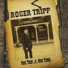 Product Image: Roger Tripp - One Trip...p, One Time