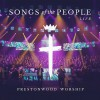 Prestonwood Worship  - Songs Of The People Live