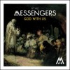 We Are Messengers - God With Us