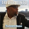 Product Image: Trevor Minto - Sweetest Name